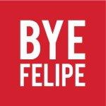 Bye Felipe  Profile Image