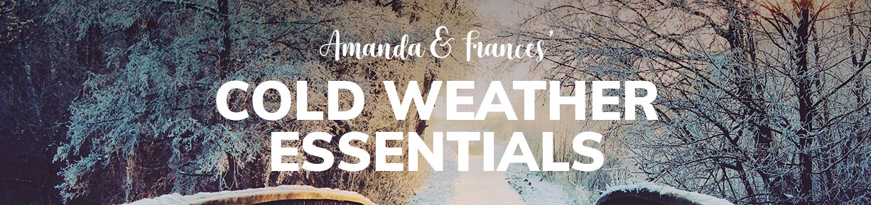Amanda + Frances Cold Weather Essentials
