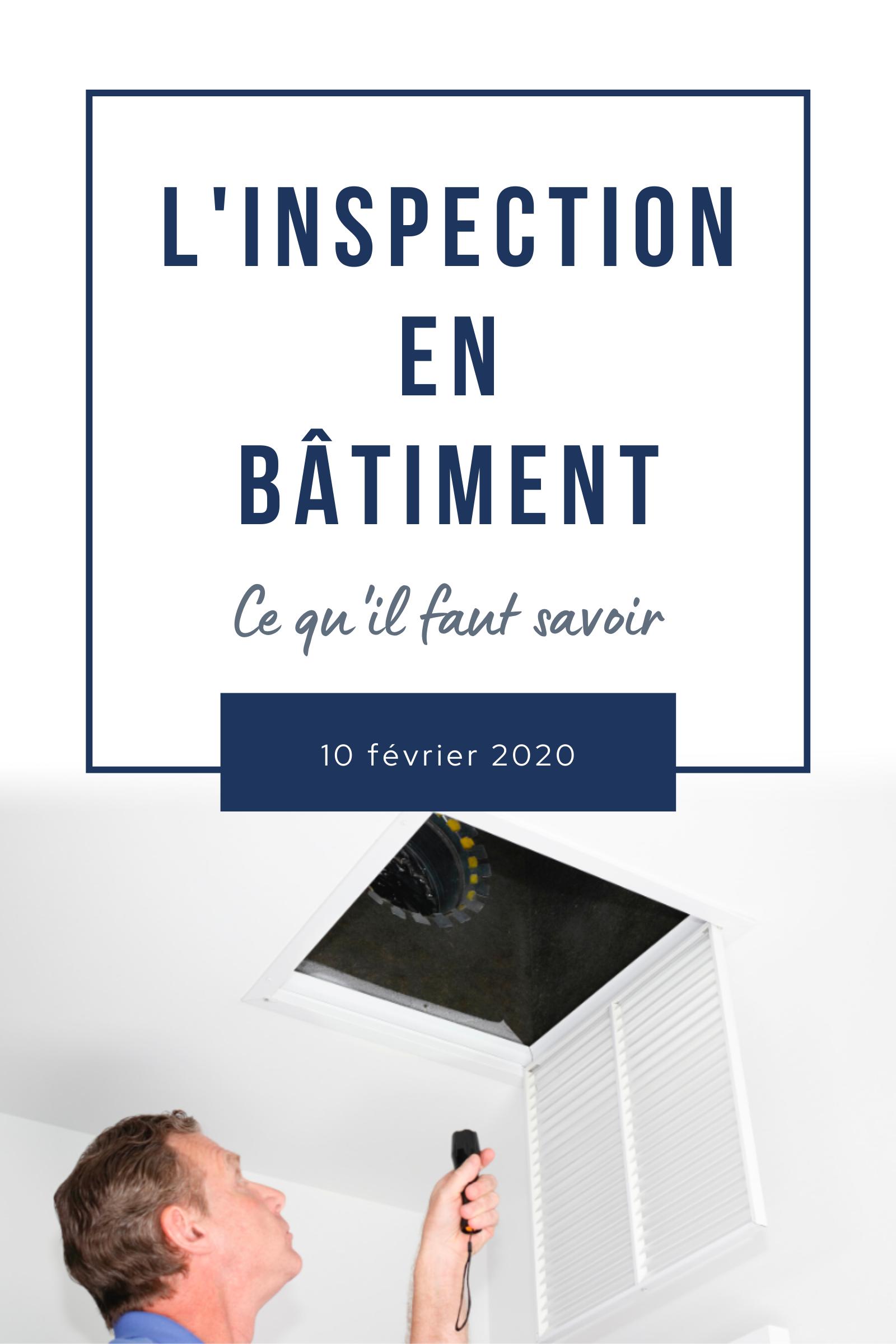 Lire l'article L'inspection en bâtiment : Ce qu'il faut savoir
