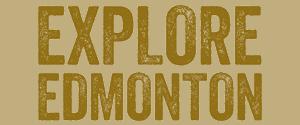 Explore Edmonton - Edmonton Web Design Client