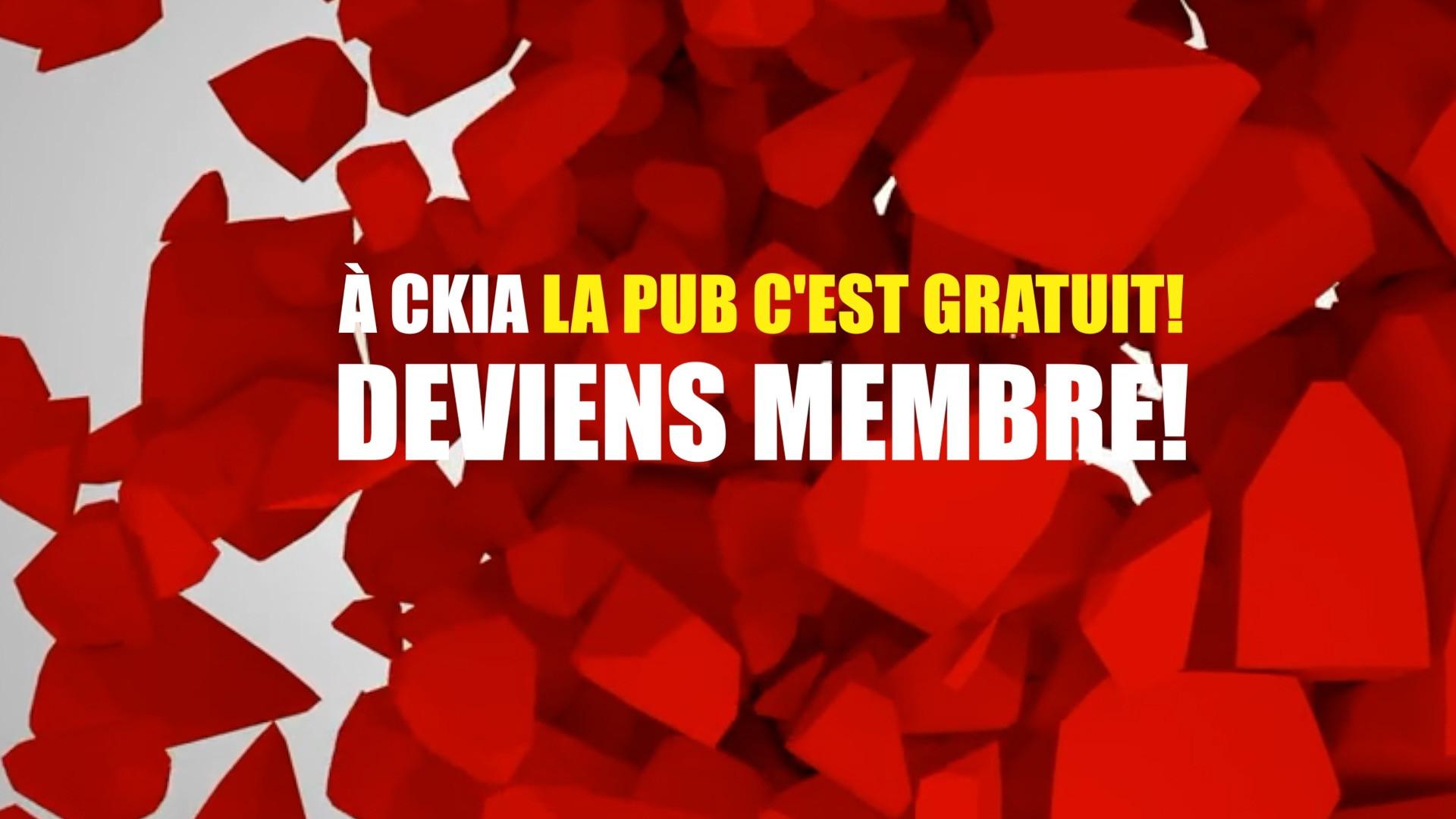 A CKIA, la pub c'est gratuit !