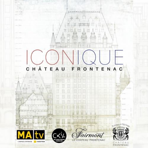 Iconique Château Frontenac