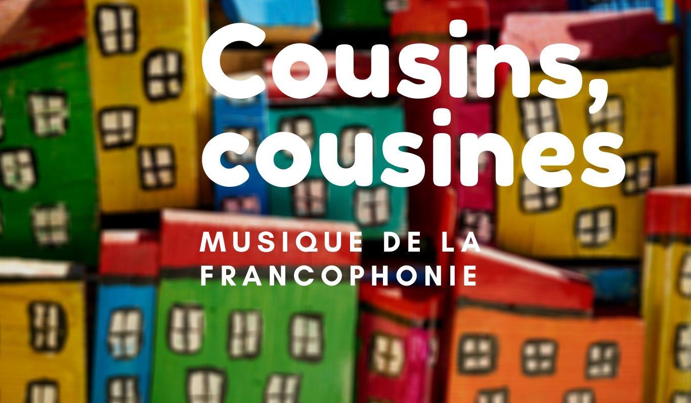 Cousins, cousines
