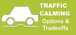 Traffic Calming Options & tradeoffs