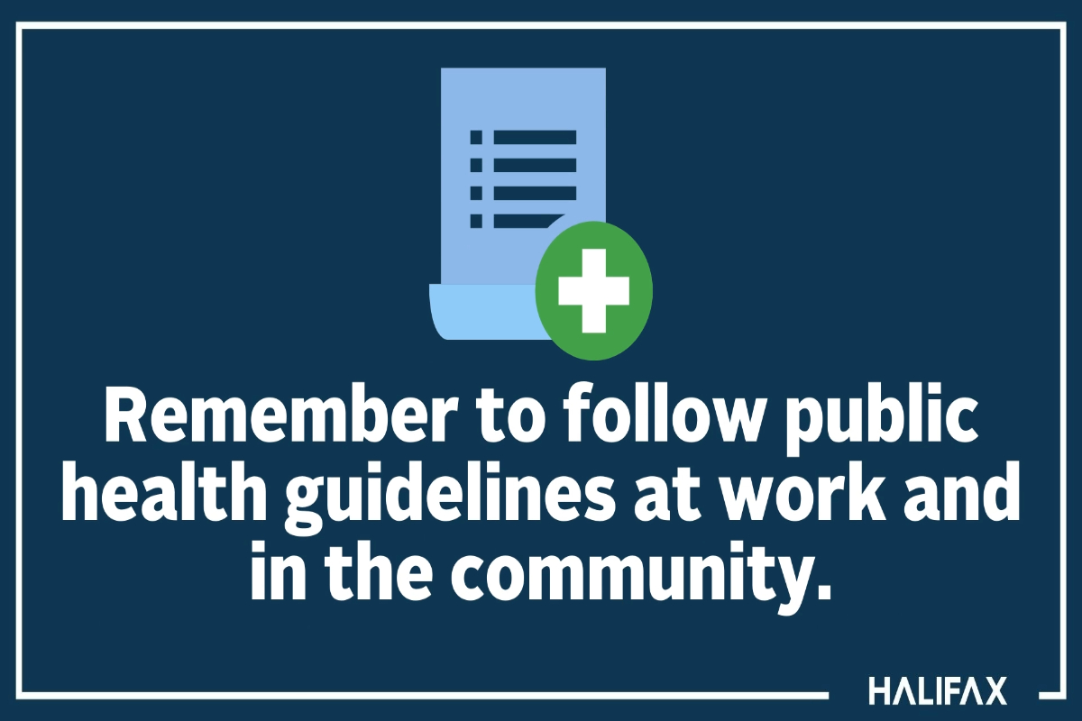 Follow public health guidelines