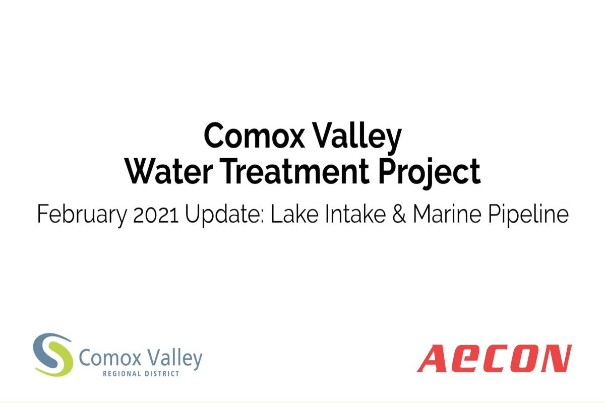 February 2021 Update: Lake Intake & Marine Pipeline