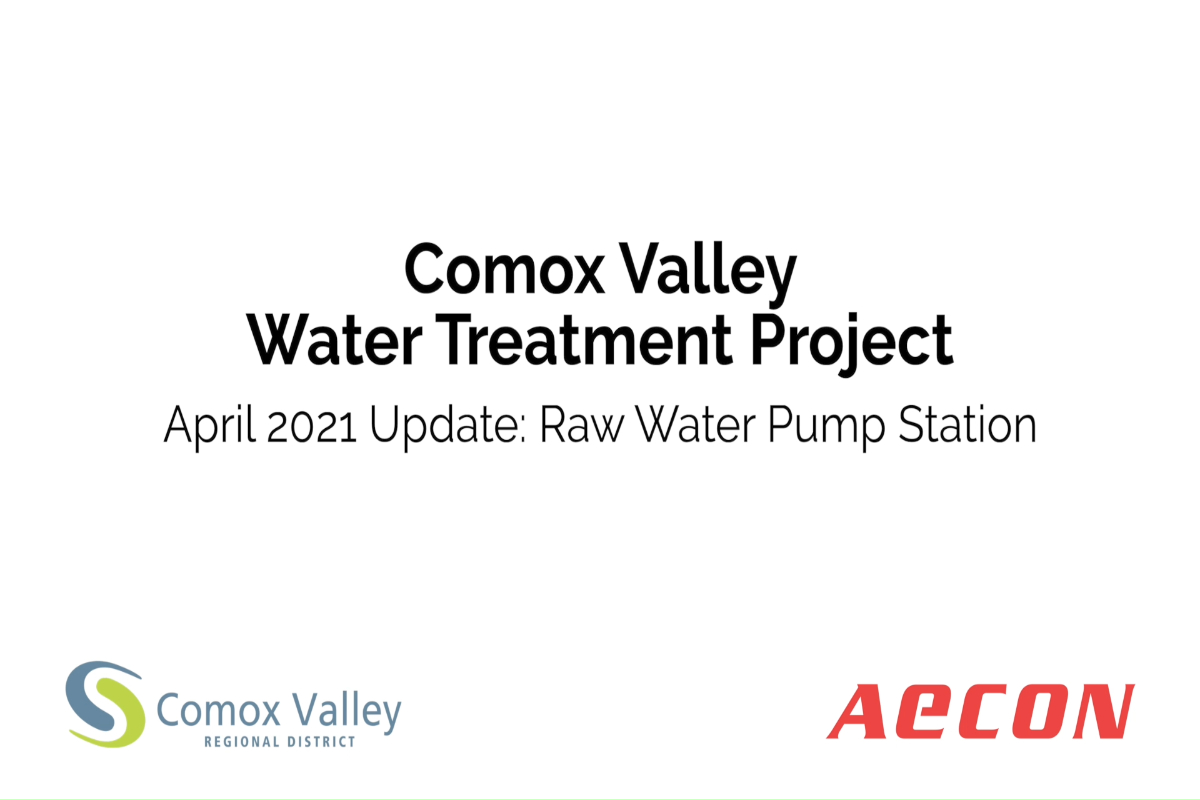 April 2021 Update: Raw Water Pump Station