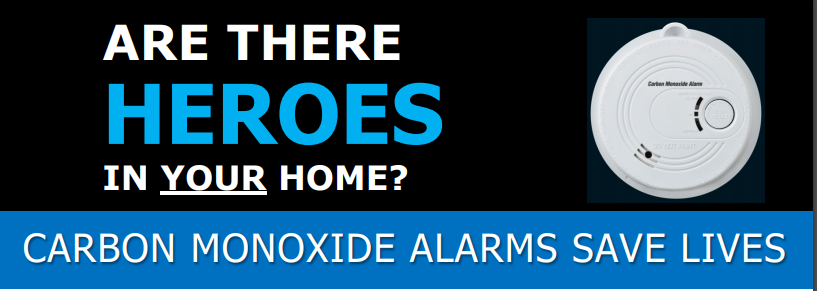 Are there heroes in your home? Carbon monoxide alarms save lives