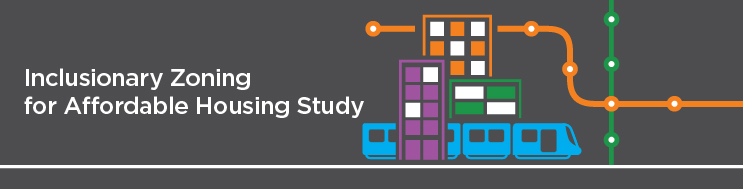 Banner text: Inclusionary Zoning for Affordable Housing Study. Image: Purple 5 story building, green 4 story building, orange 7 story building. Blue LRT train with 4 carts. Transit map in background with green and orange lines intersecting.
