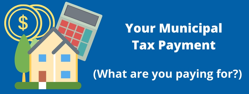 Municipal Tax Payment - What are you Paying For_