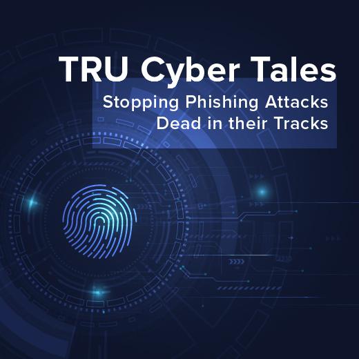 TRU cyber phishing