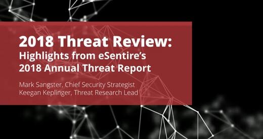 Highlights from esentires 2018 annual threat report