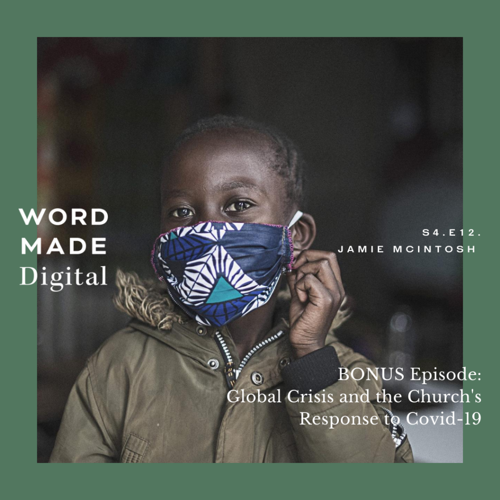Compassion Canada COVID - Word Made Digital Podcast
