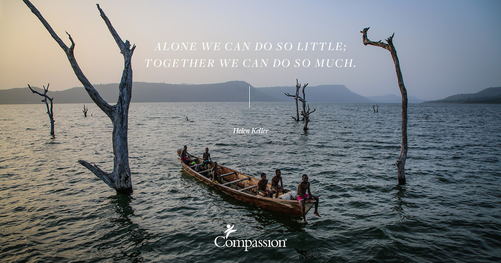 "Children on a boat. Quote on image says: ""Alone we can do so little; together we can do so much."" – Helen Keller"