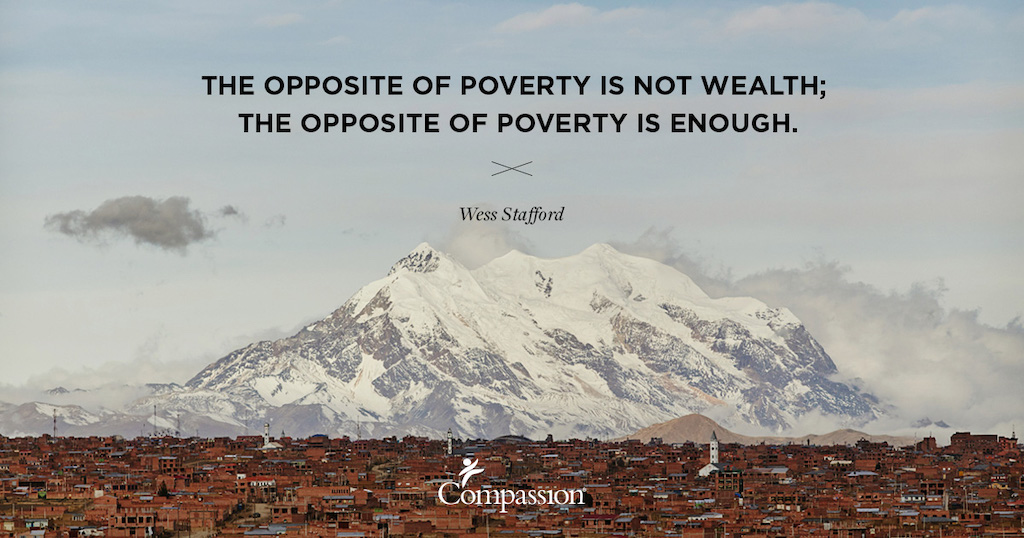 "A mountain landscape. Quote on image says: ""The opposite of poverty is not wealth; the opposite of poverty is enough."" – Wess Stafford"