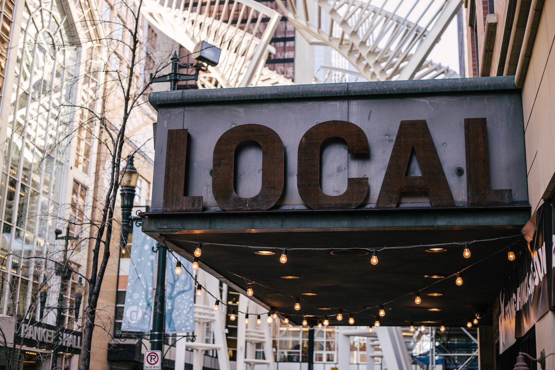 """A sign that reads """"LOCAL""""."""