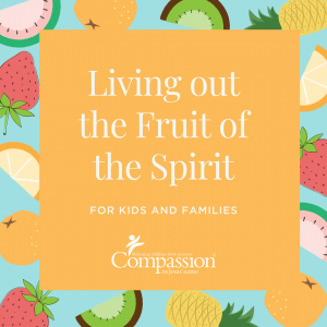 "A cover graphic that reads ""Living out the Fruit of the Spirit for kids and families""."