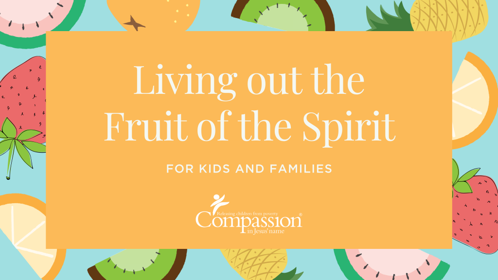"""A cover graphic that reads """"Living out the Fruit of the Spirit for kids and families""""."""
