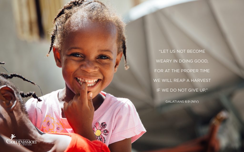 A graphic that includes a photo of a girl in Haiti and the text of Galatians 6:9.