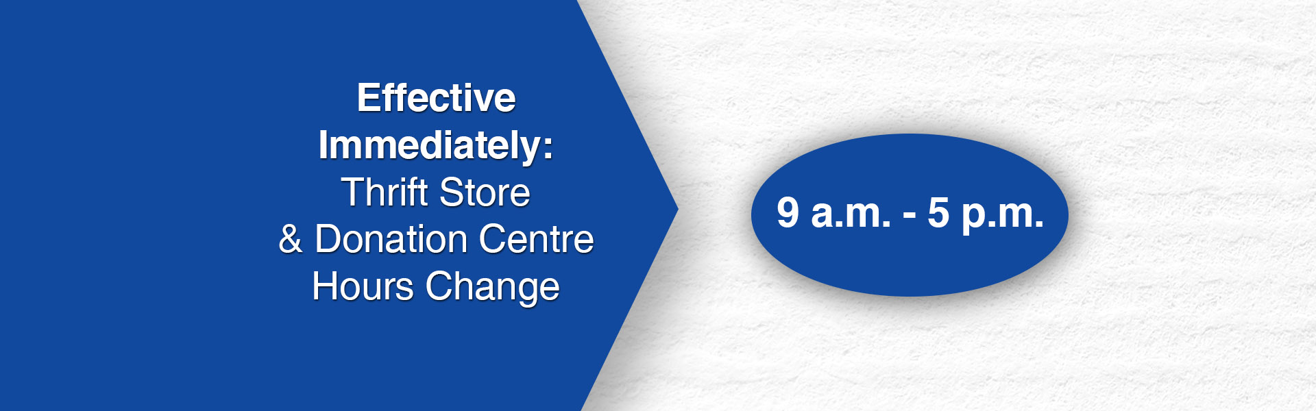Change to Operating Hours of Goodwill Thrift Store and Donation Centres – Effective March 17, 2020