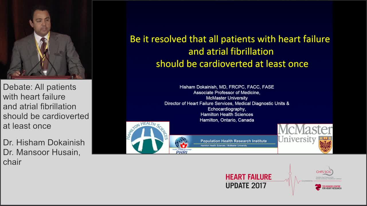 Be it resolved that all patients with heart failure and atrial fibrillation should be cardioverted at least once