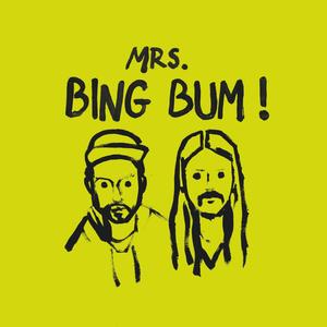 Art@Tech in concert: Mrs. Bing Bum