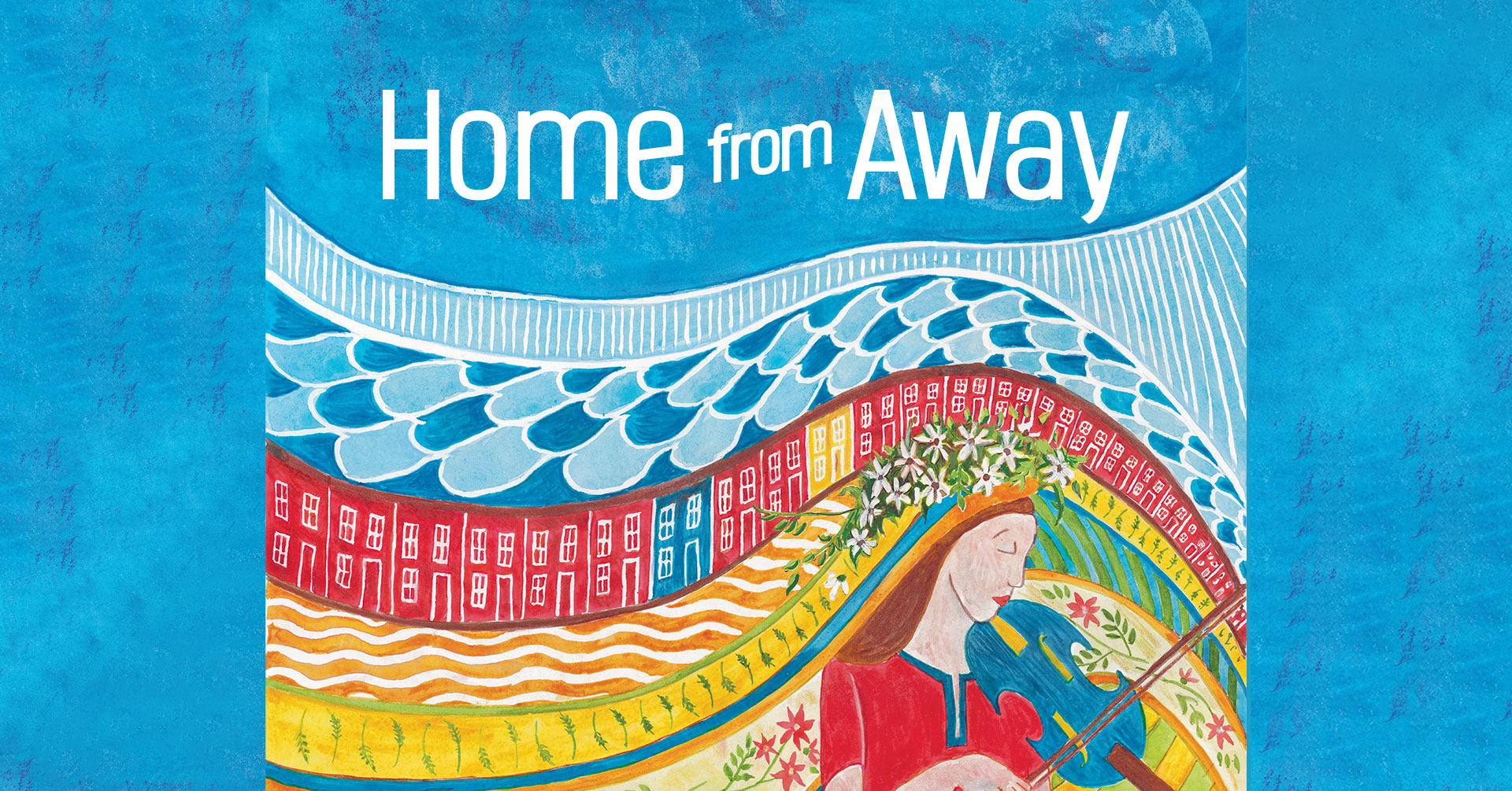 """NLFolk Online presents """"Home From Away"""" (Book Launch Special!)"""