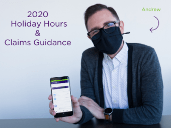 2020 Holiday Hours & Claims Guidance