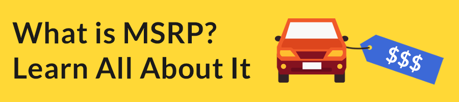What is MSRP? Learn All About It