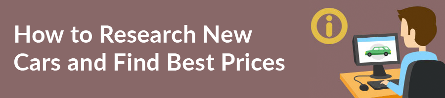 How to Research New Cars and Find Best Prices
