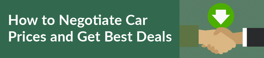How to Negotiate Car Prices and Get Best Deals